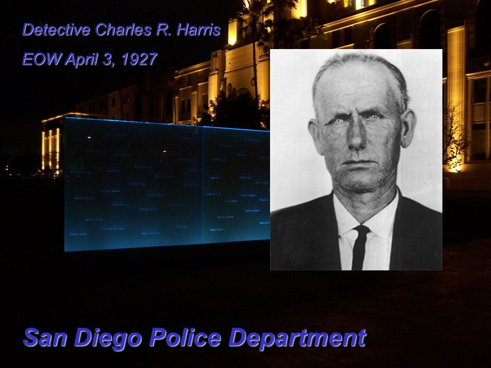 Detective Charles R. Harris EOW April 3, 1927 San Diego Police Department