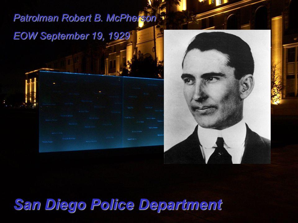 Patrolman Robert B. McPherson EOW September 19, 1929 San Diego Police Department