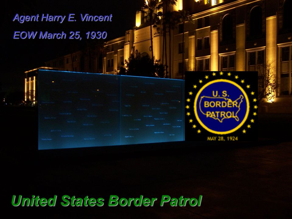 Agent Harry E. Vincent EOW March 25, 1930 United States Border Patrol