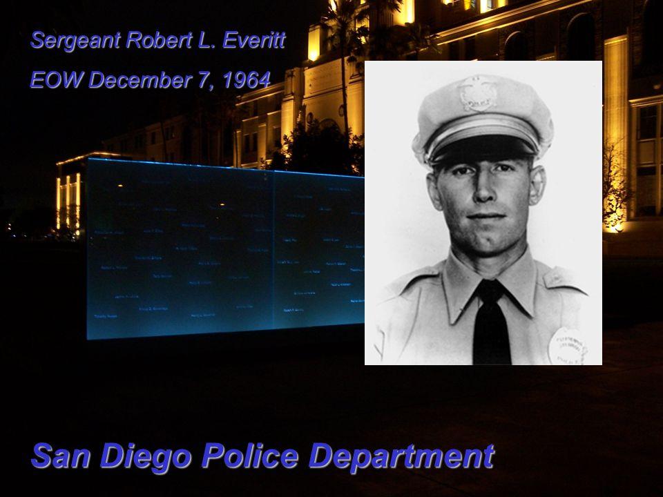 Sergeant Robert L. Everitt EOW December 7, 1964 San Diego Police Department