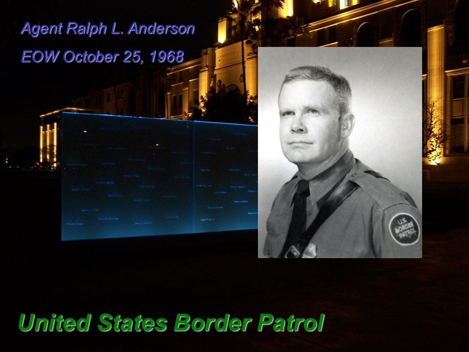 Agent Ralph L. Anderson EOW October 25, 1968 United States Border Patrol