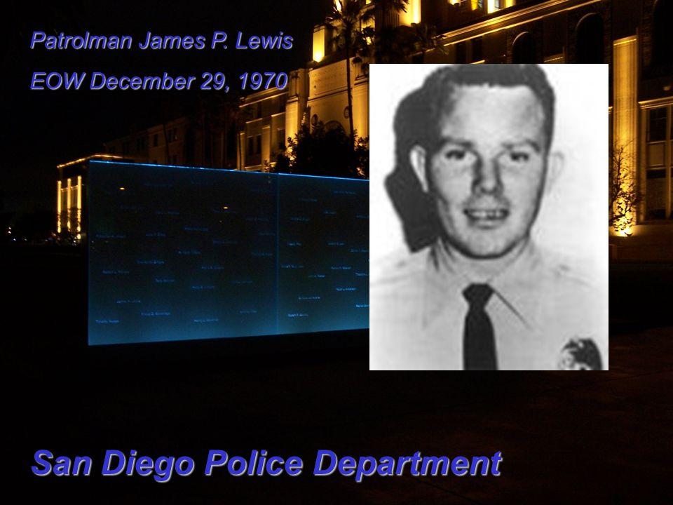 Patrolman James P. Lewis EOW December 29, 1970 San Diego Police Department