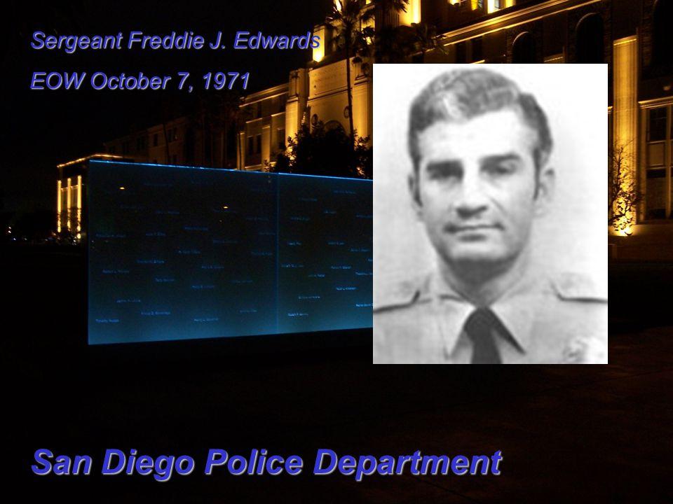 Sergeant Freddie J. Edwards EOW October 7, 1971 San Diego Police Department