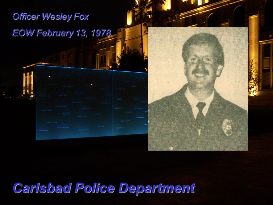 Officer Wesley Fox EOW February 13, 1978 Carlsbad Police Department