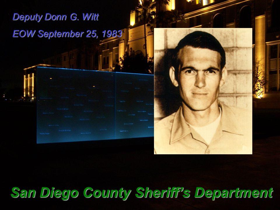 Deputy Donn G. Witt EOW September 25, 1983 San Diego County Sheriff's Department