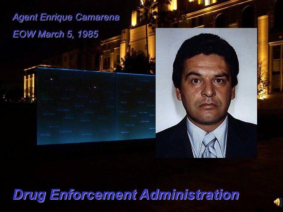 Agent Enrique Camarena EOW March 5, 1985 Drug Enforcement Administration