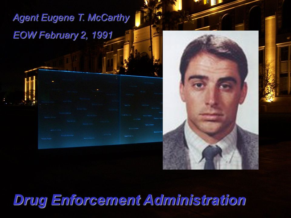 Agent Eugene T. McCarthy EOW February 2, 1991 Drug Enforcement Administration