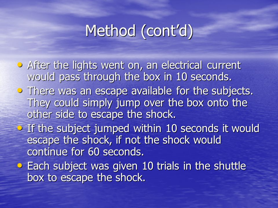 Method (cont'd) After the lights went on, an electrical current would pass through the box in 10 seconds. After the lights went on, an electrical curr