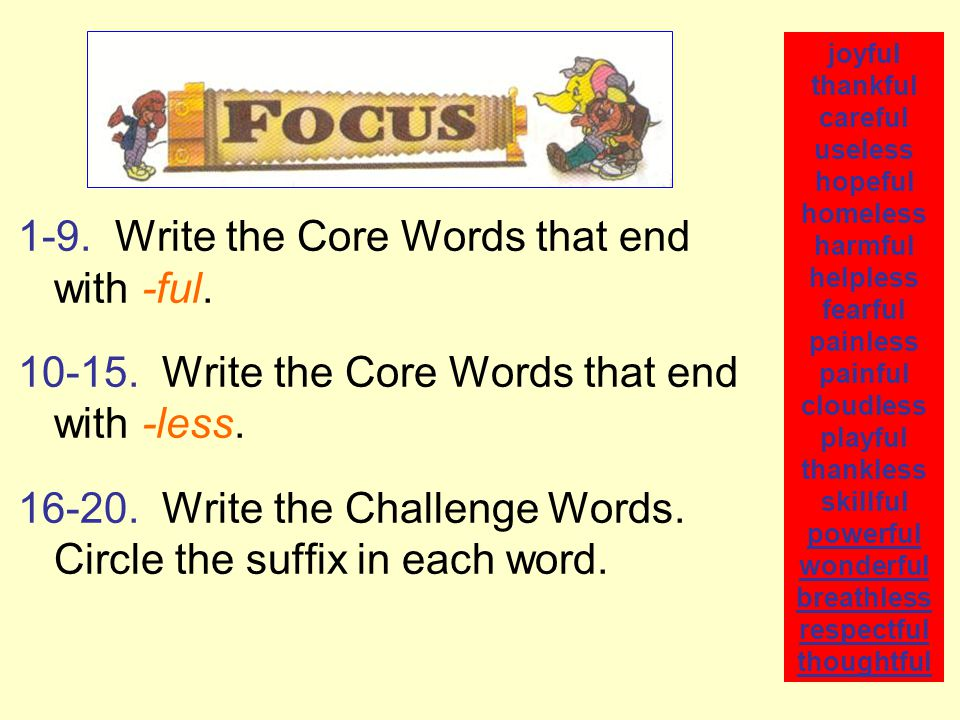 1-9. Write the Core Words that end with -ful. 10-15.