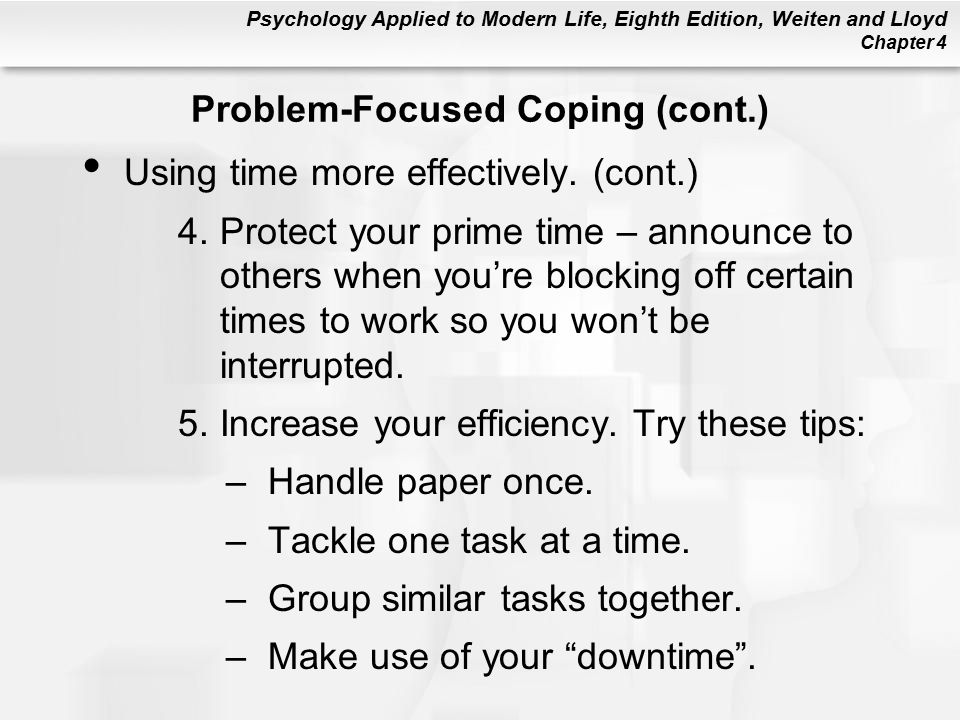 Psychology Applied to Modern Life, Eighth Edition, Weiten and Lloyd Chapter 4 Using time more effectively.