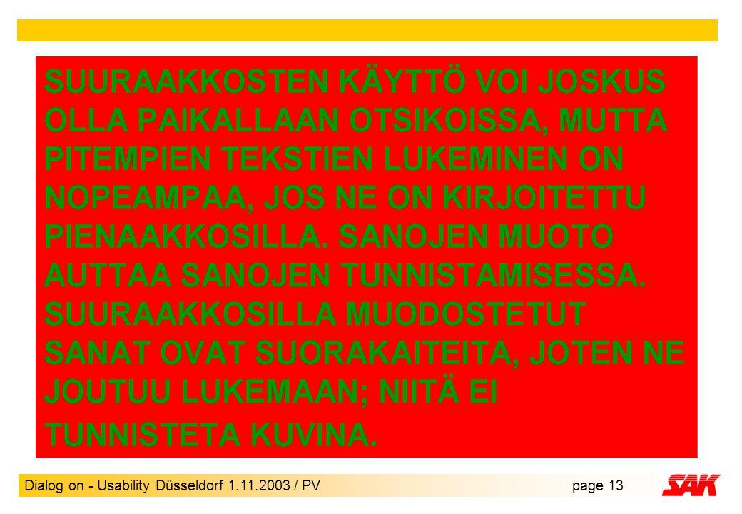 Dialog on - Usability Düsseldorf 1.11.2003 / PVpage 13