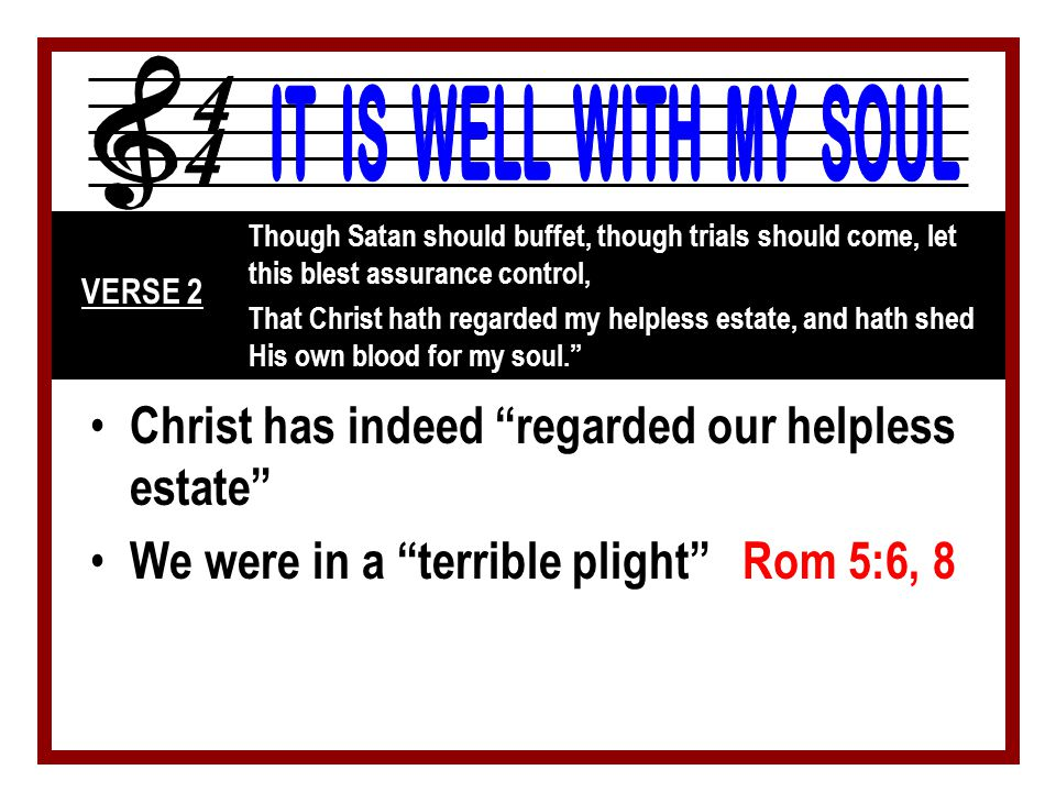 3 - It Is Well With My Soul © 2001 The Paperless Hymnal™ Is nailed to His cross and I bear it no more: