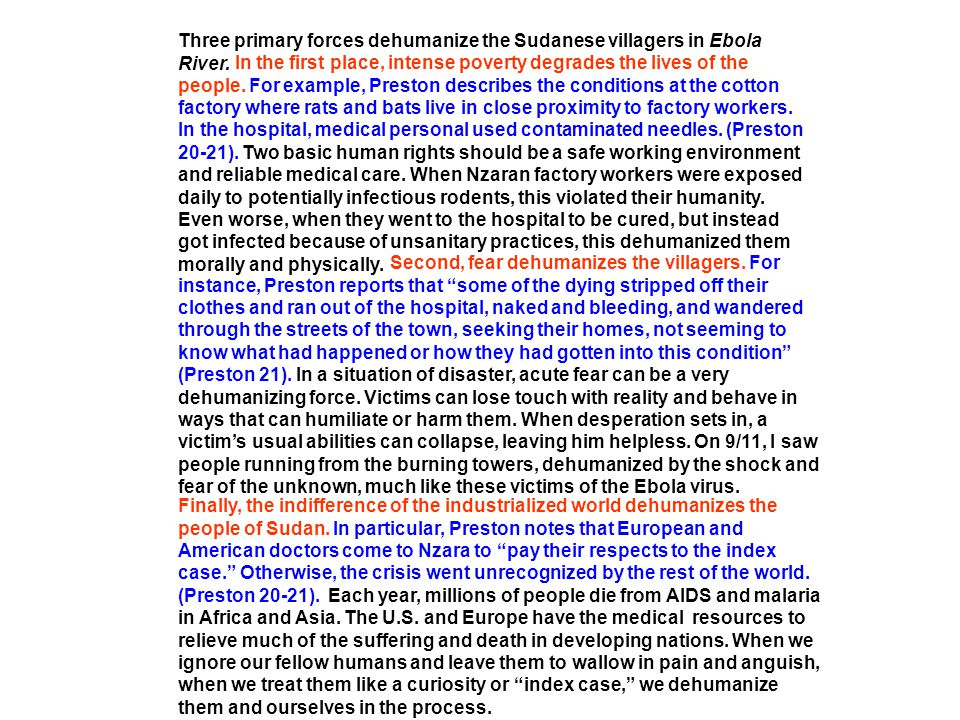 Three primary forces dehumanize the Sudanese villagers in Ebola River.