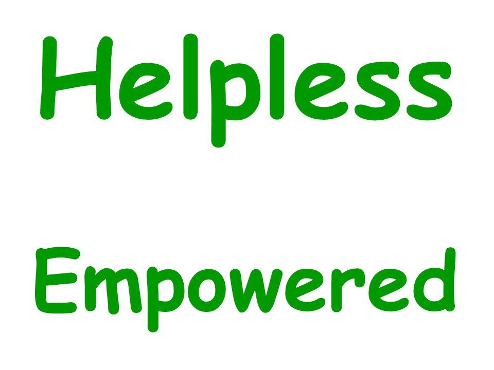 Helpless Empowered