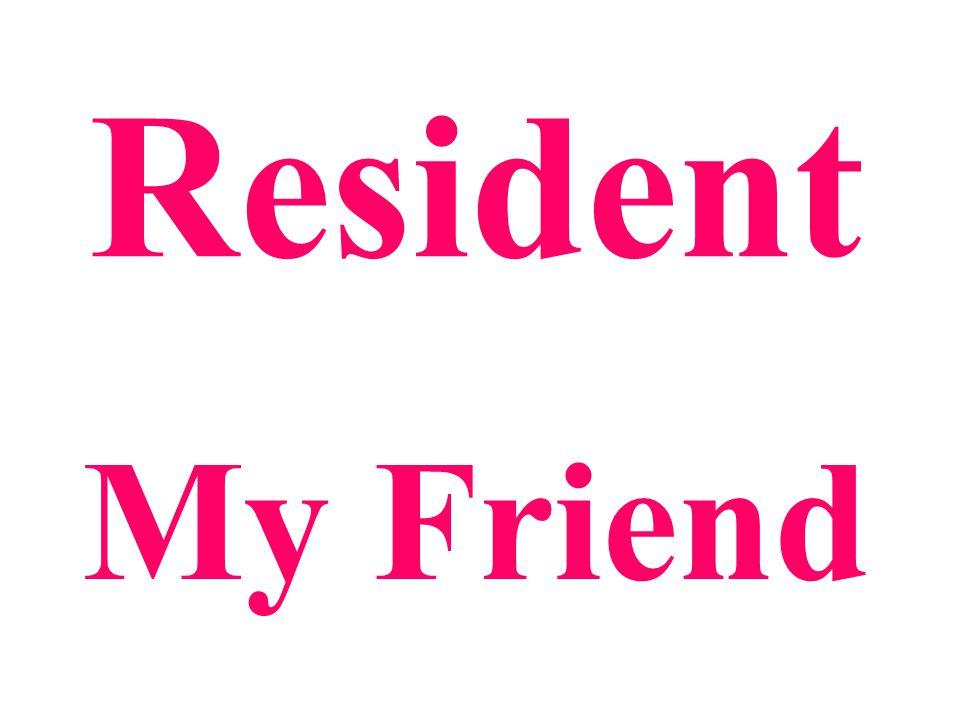 Resident My Friend