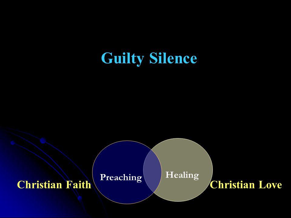 Christian FaithChristian Love Preaching Healing Guilty Silence