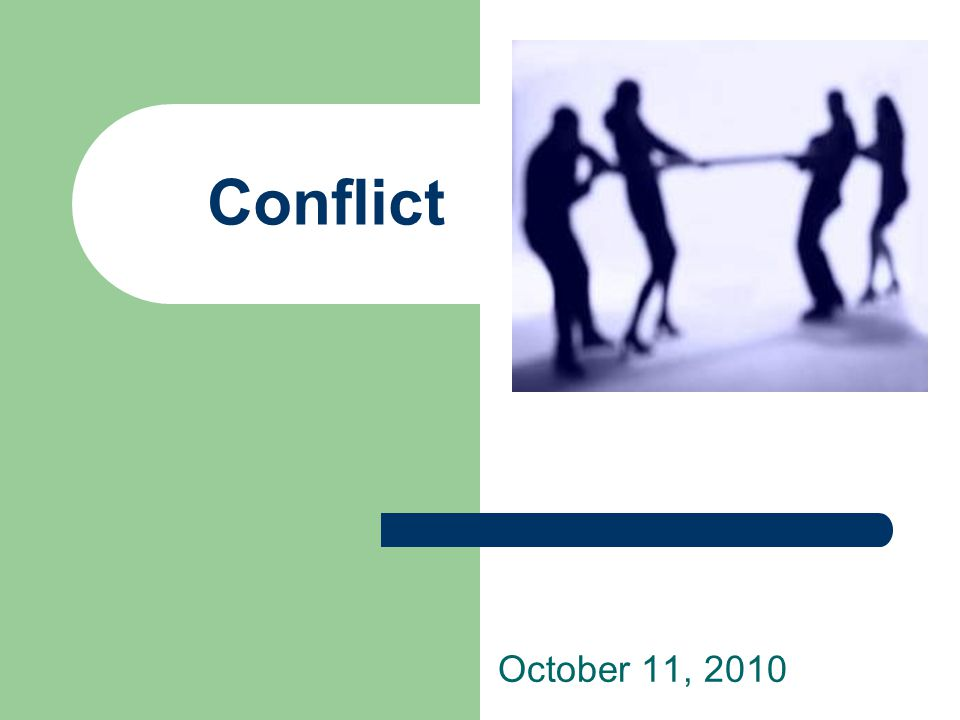 Conflict October 11, 2010