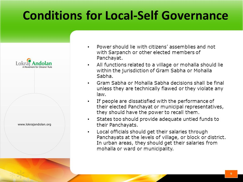 Conditions for Local-Self Governance Power should lie with citizens' assemblies and not with Sarpanch or other elected members of Panchayat.