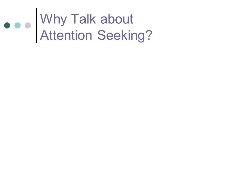 Universal Supports to Prevent Attention-getting misbehavior Science Daily Article