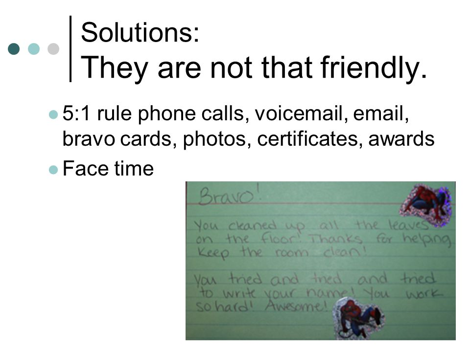 Solutions: They are not that friendly.