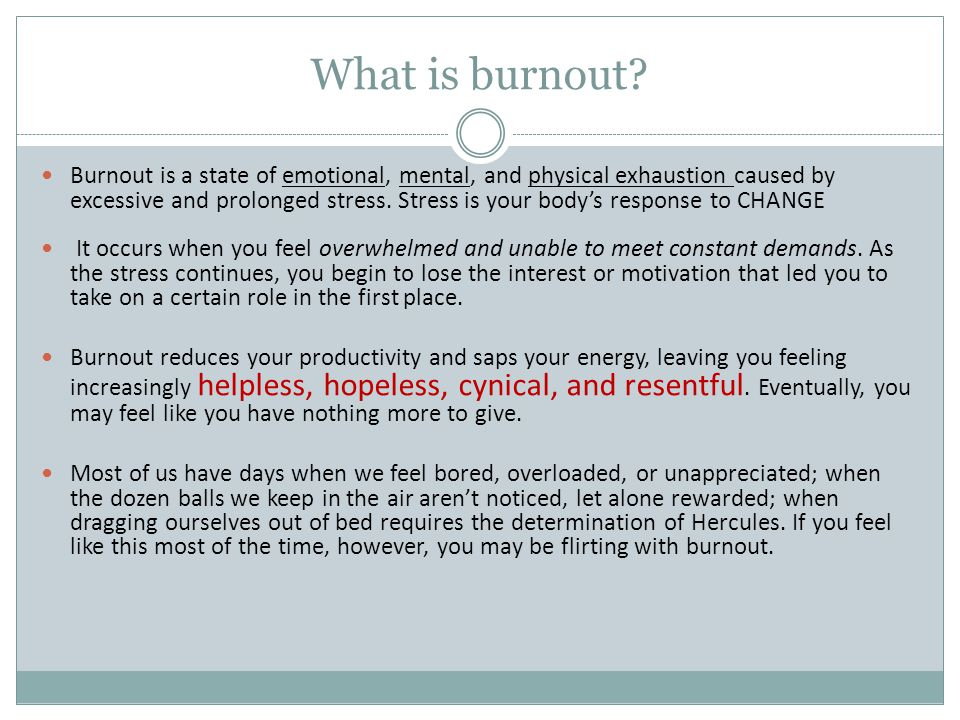 SOMETIMES IT'S TOO LATE TO PREVENT BURNOUT – YOU'RE ALREADY PAST THE BREAKING POINT.