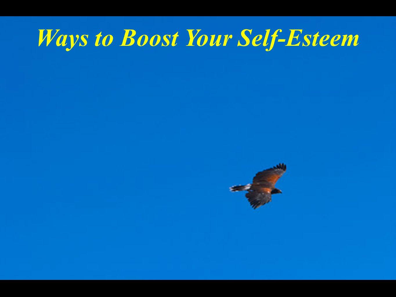 Ways to Boost Your Self-Esteem