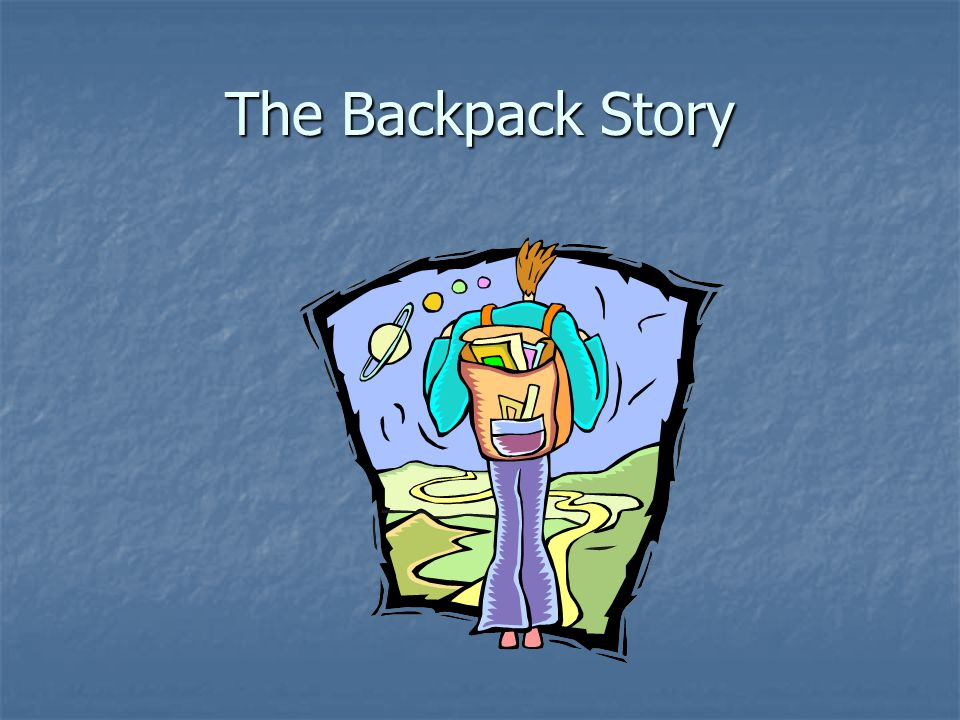 The Backpack Story