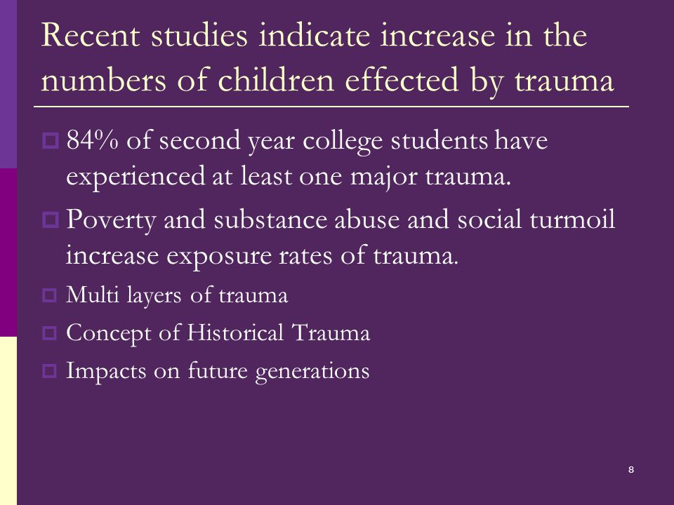 18 Self Protection in children  Avoidance  Dissociation as protection  Longer symptoms go on the more chance of having PTSD
