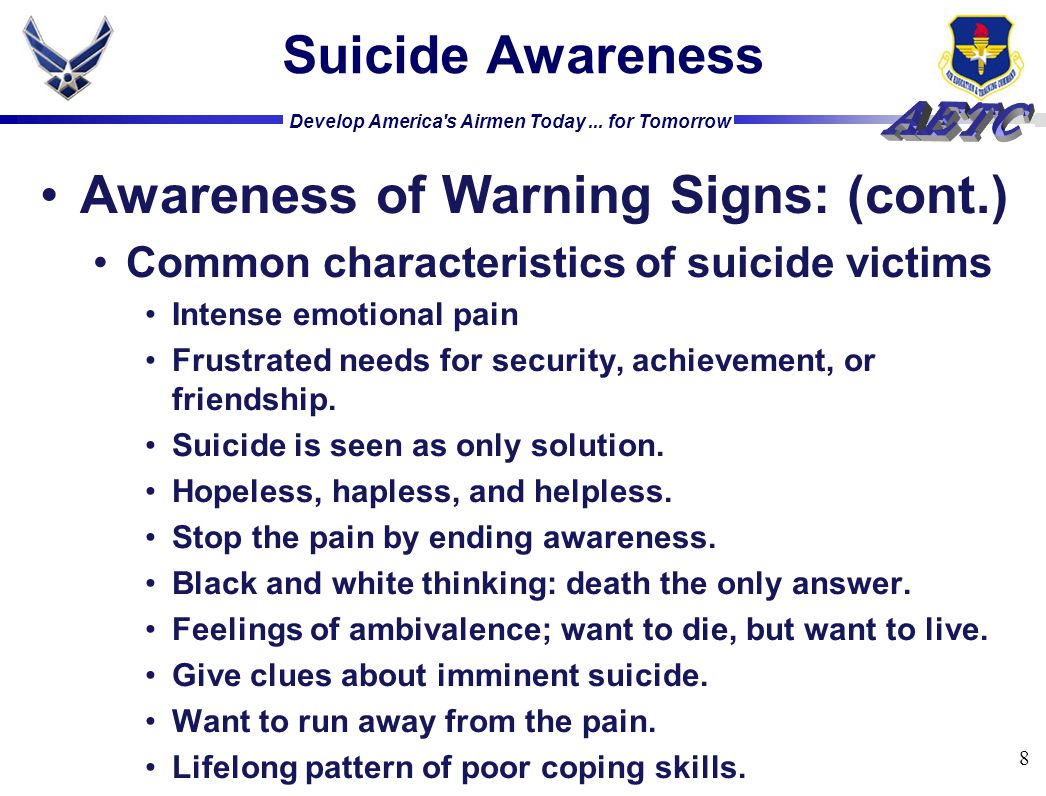 Develop America s Airmen Today... for Tomorrow Suicide Awareness Questions? 9