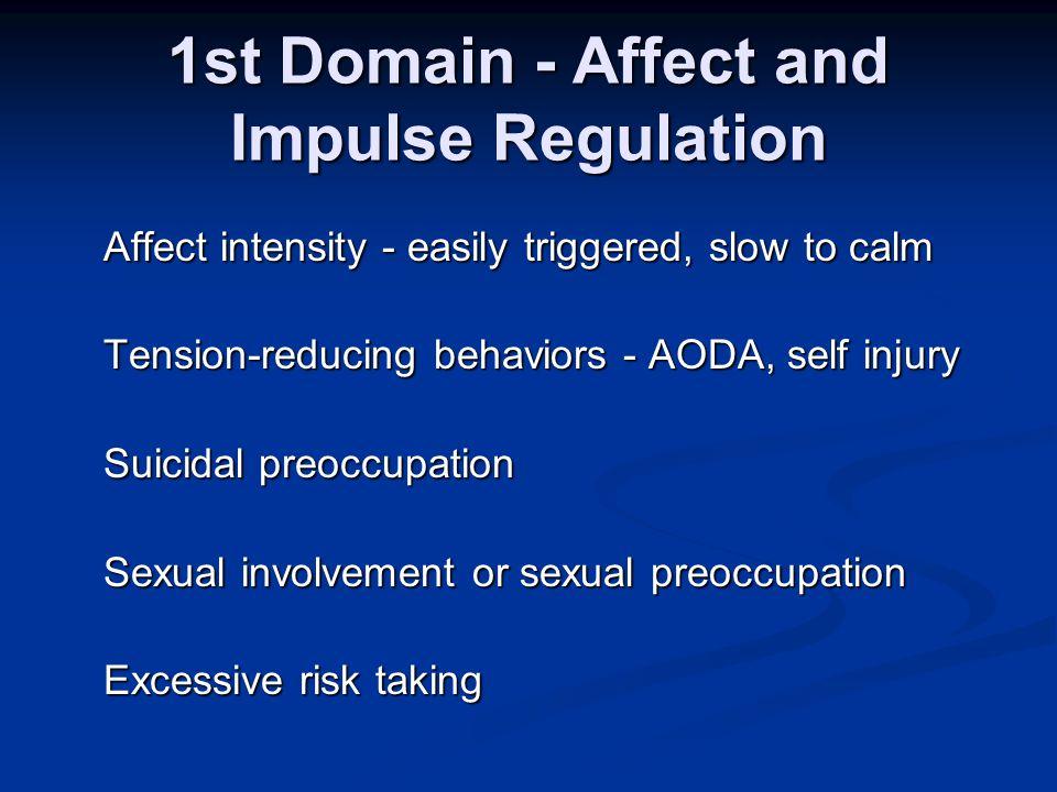 Complex Trauma 6 Domains of Complex PTSD 1. Affect and impulse regulation problems 2.