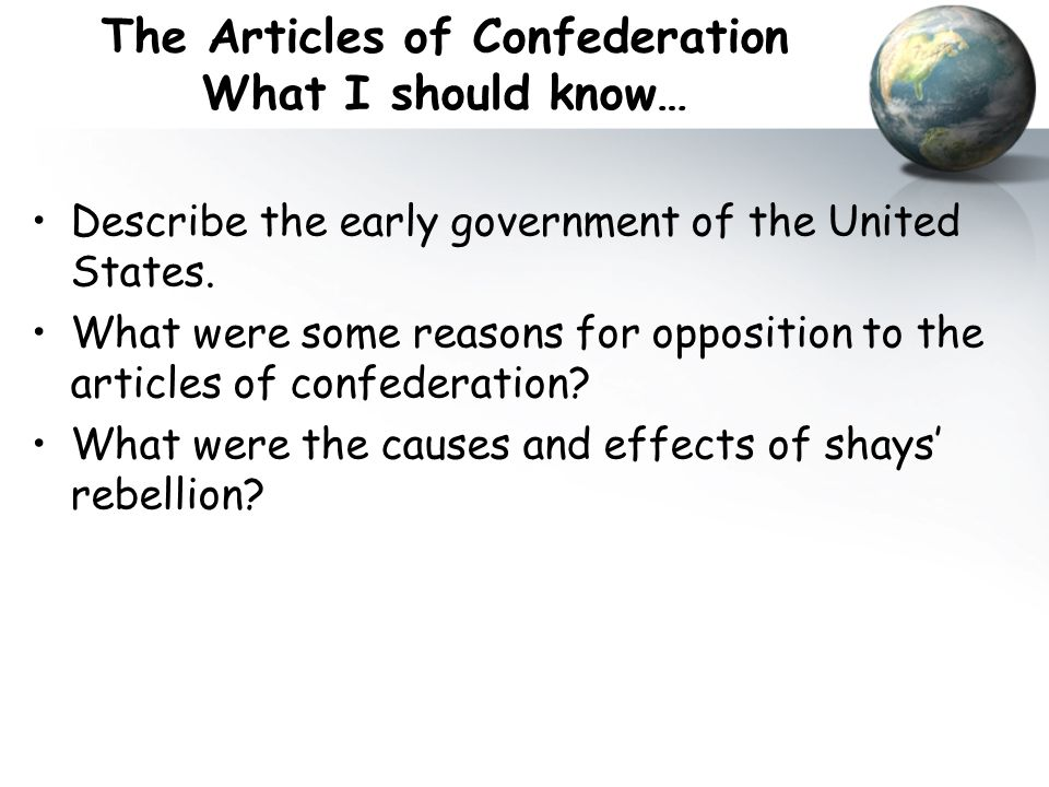 The Nationalist concerns with the Articles The Federal Government is too weak under the Articles.