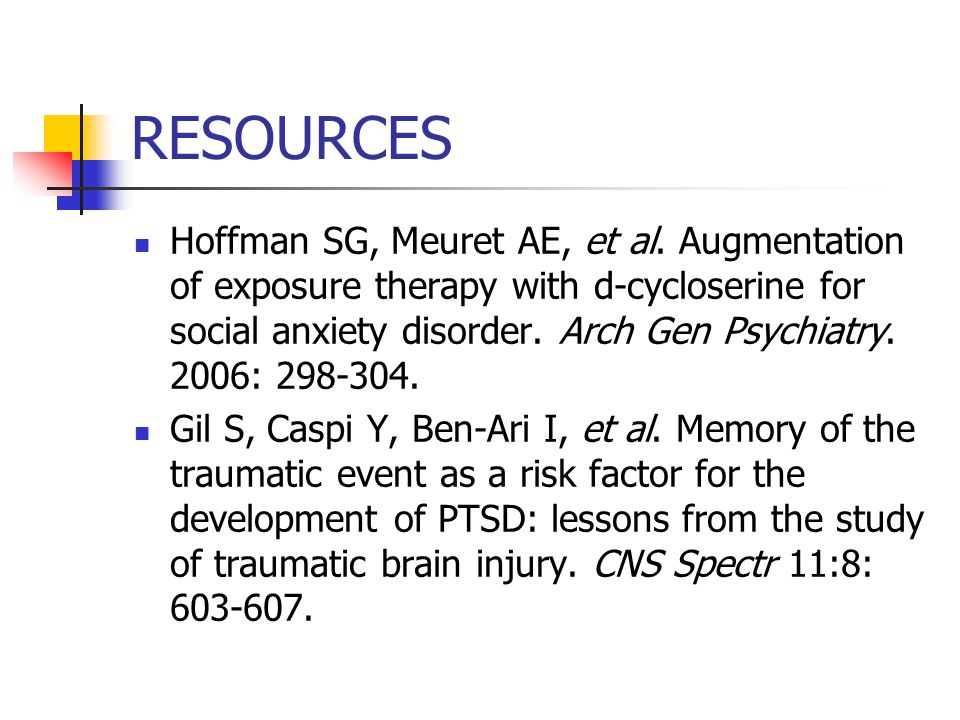 RESOURCES Hoffman SG, Meuret AE, et al.