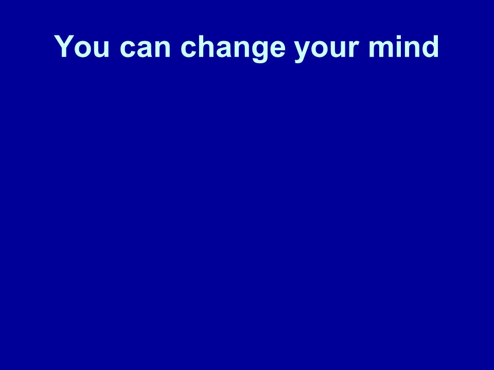 You can change the way you think and look at things You can change your underlying beliefs and thought patterns These will change how you see your self, your life, others, the world This will change how you feel, emotions, moods, outlook, attitude and productivity