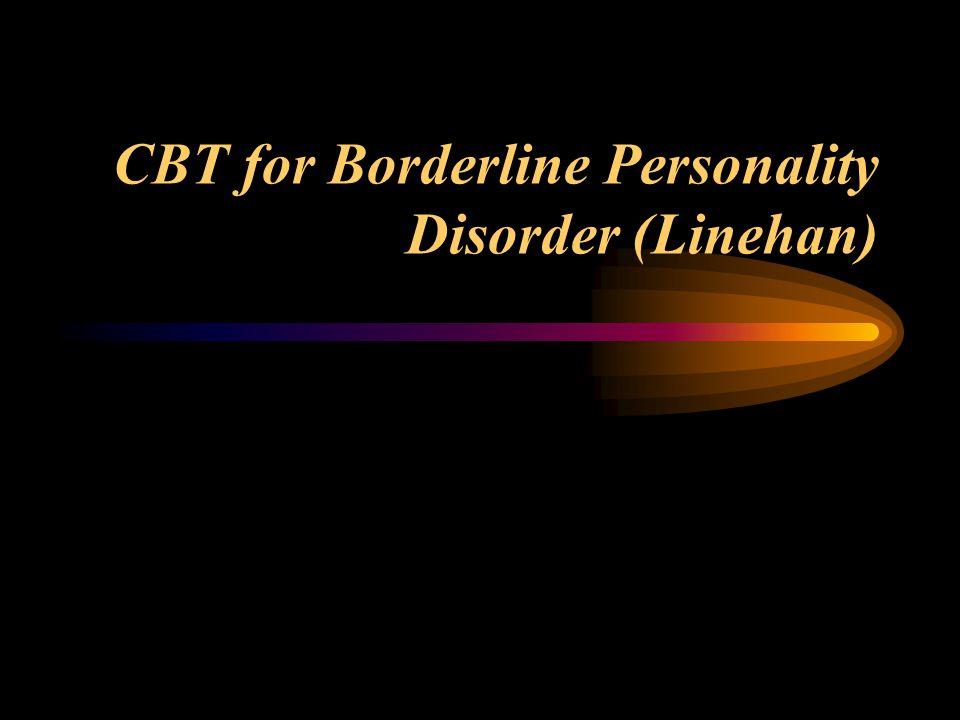 CBT for Borderline Personality Disorder (Linehan)