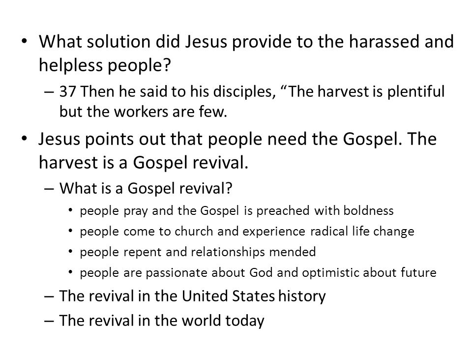 What solution did Jesus provide to the harassed and helpless people.