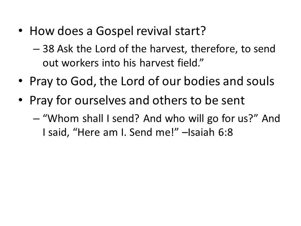 How does a Gospel revival start.