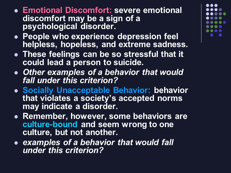Depression: Feelings of worthlessness, guilt, great sadness.