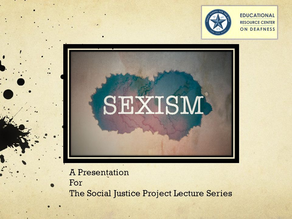 A Presentation For The Social Justice Project Lecture Series