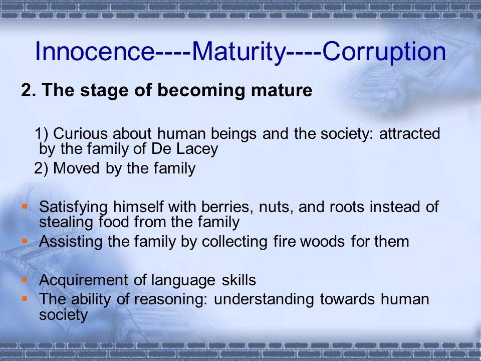 Innocence----Maturity----Corruption 2.