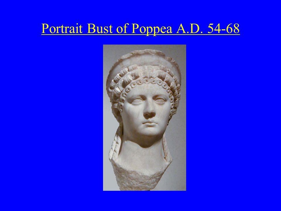 Portrait Bust of Poppea A.D. 54-68