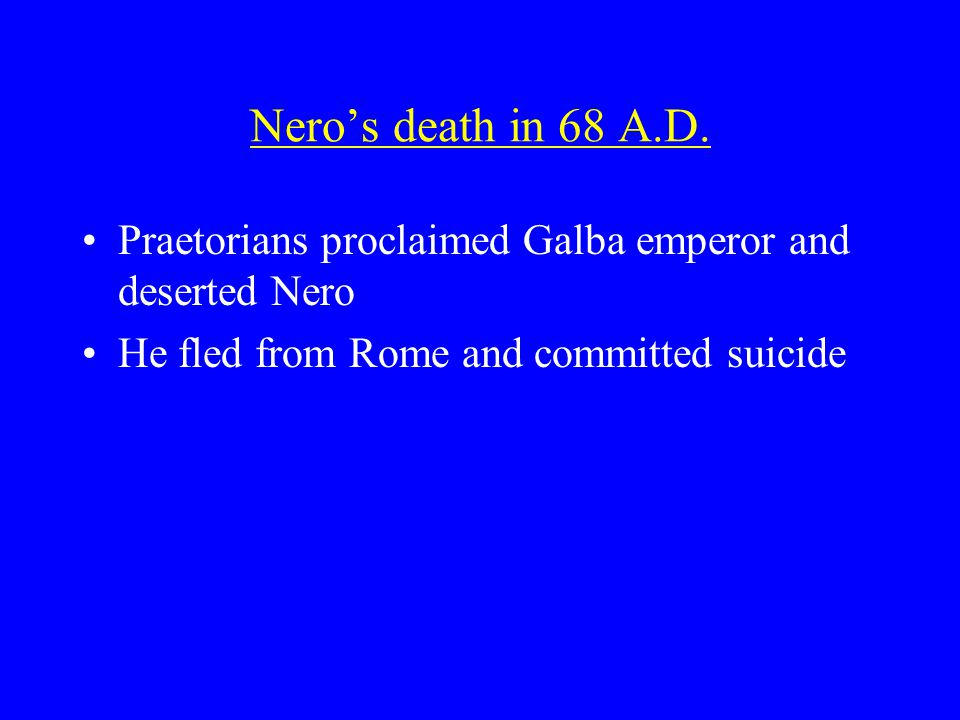 Nero's death in 68 A.D.