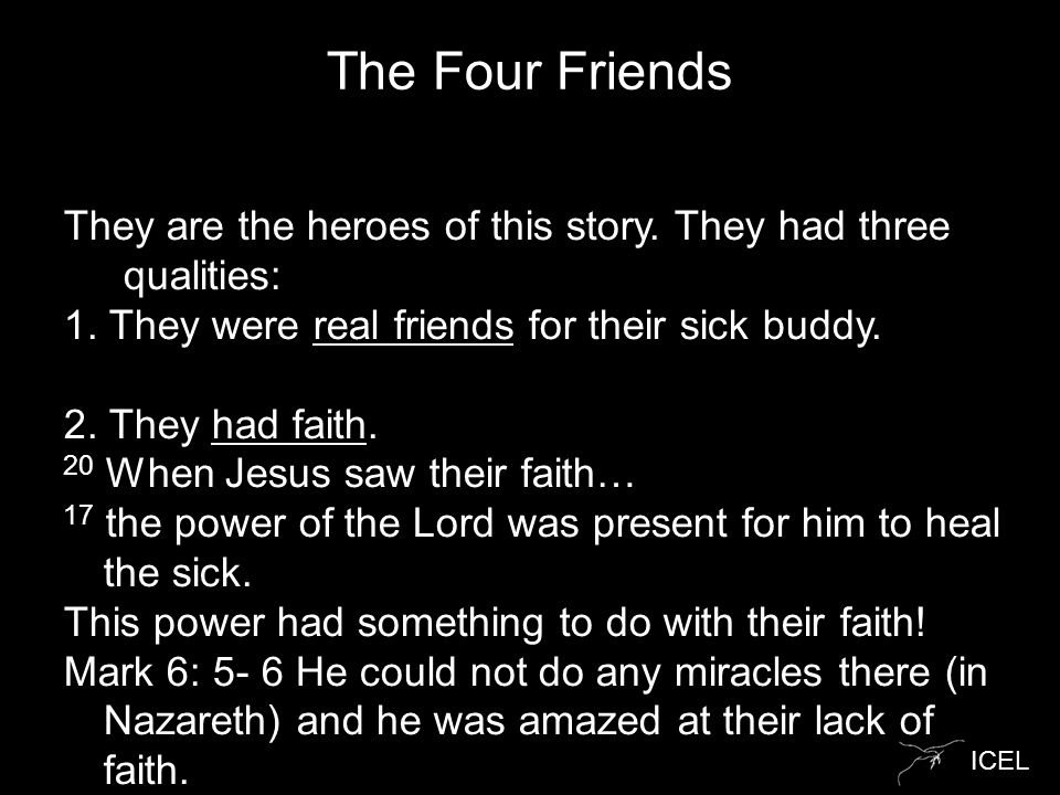 ICEL The Four Friends They are the heroes of this story.