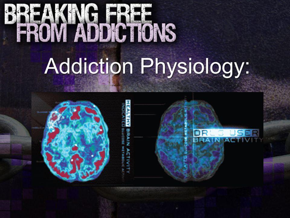 Addiction Physiology: