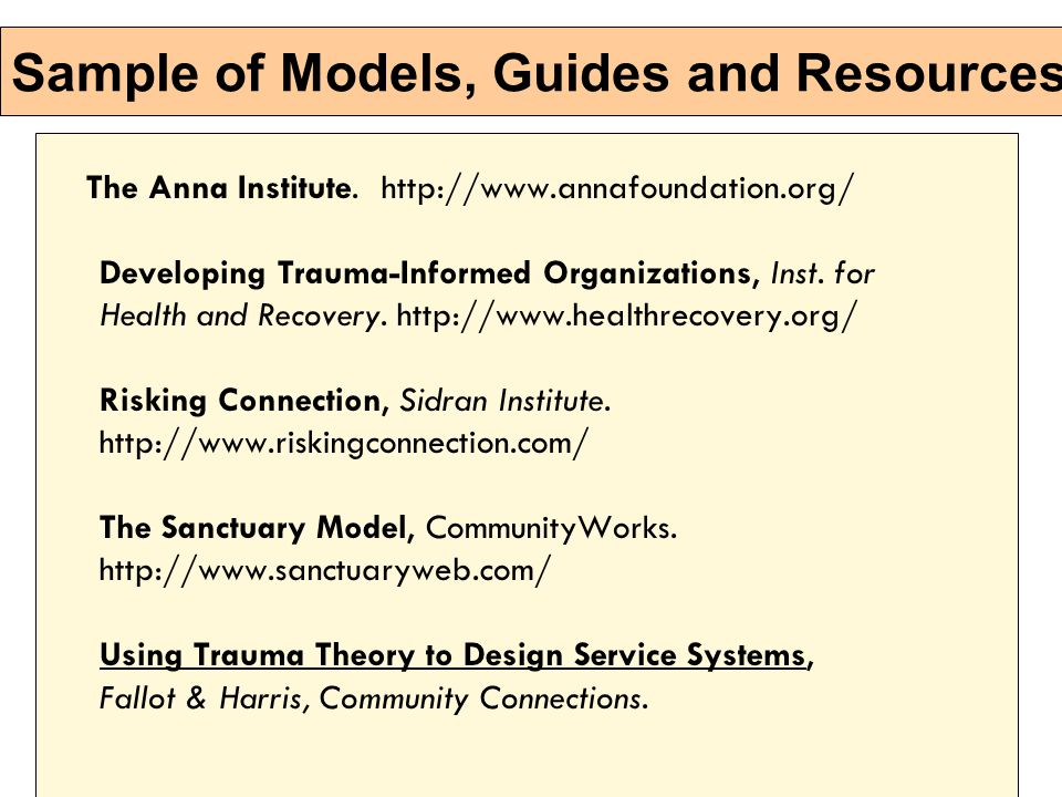 Sample of Models, Guides and Resources The Anna Institute.