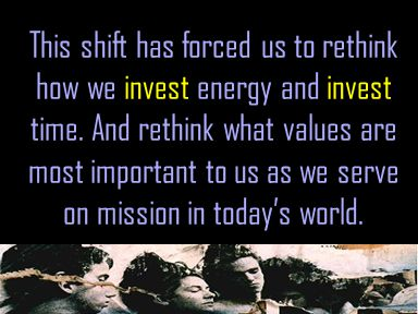 This shift has forced us to rethink how we invest energy and invest time.