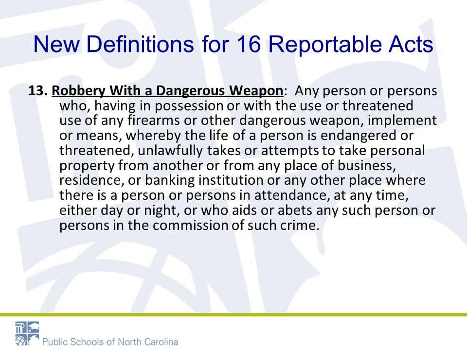 New Definitions for 16 Reportable Acts 13.