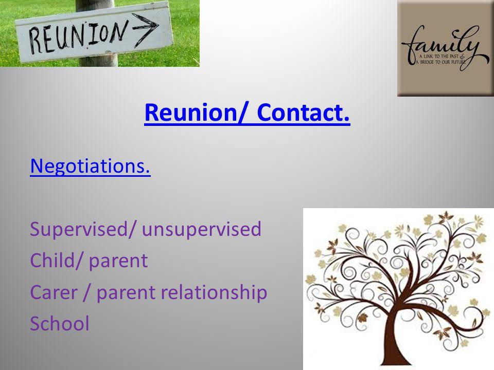 Reunion/ Contact.Negotiations.