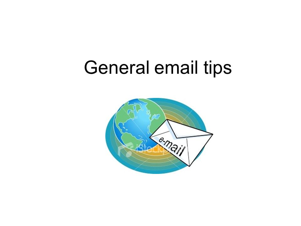 General email tips