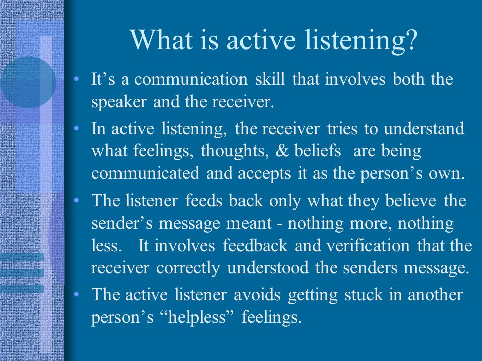 What is active listening.