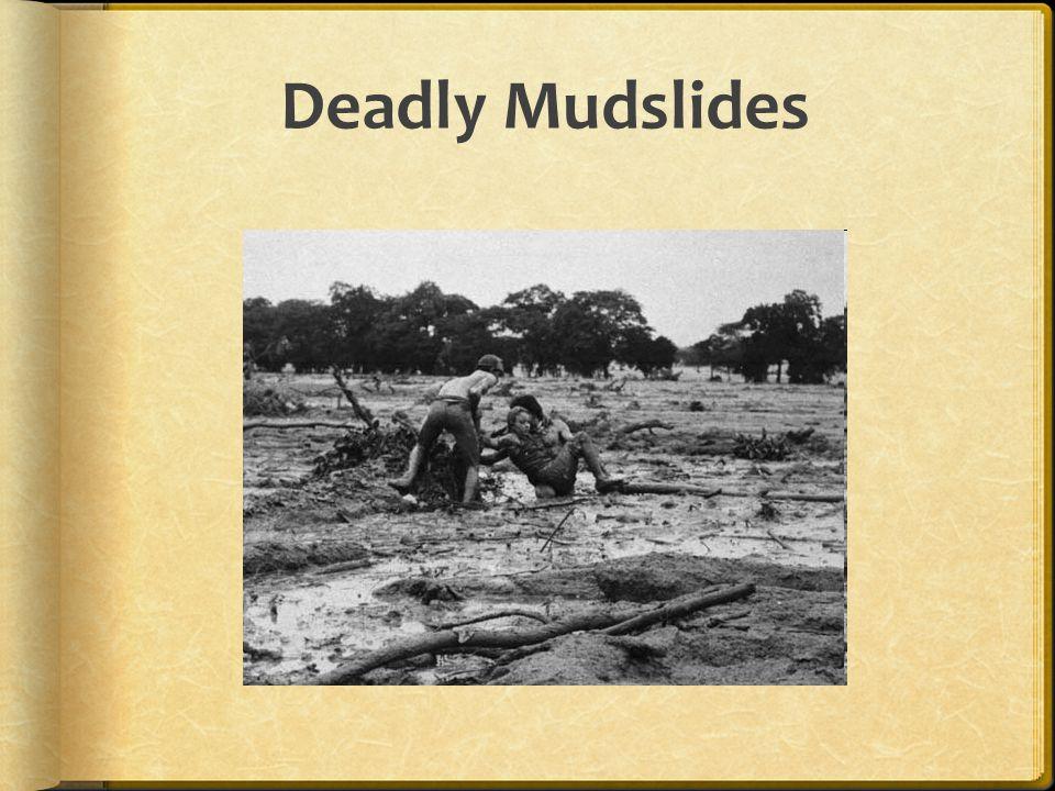 Deadly Mudslides